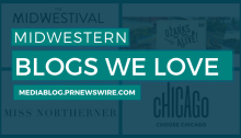 Midwestern Blogs We Love - mediablog.prnewswire.com