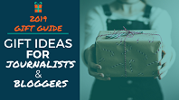 2019 Gift Guide - Gift Ideas for Journalists and Bloggers