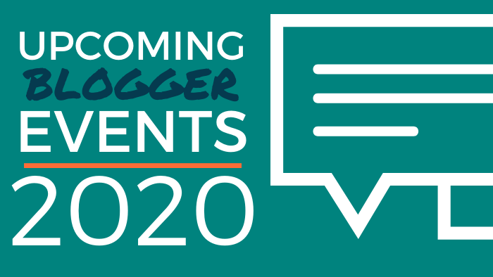 Upcoming Blogger Events 2020