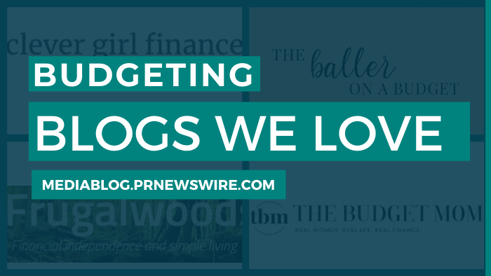 Budgeting Blogs We Love - mediablog.prnewswire.com