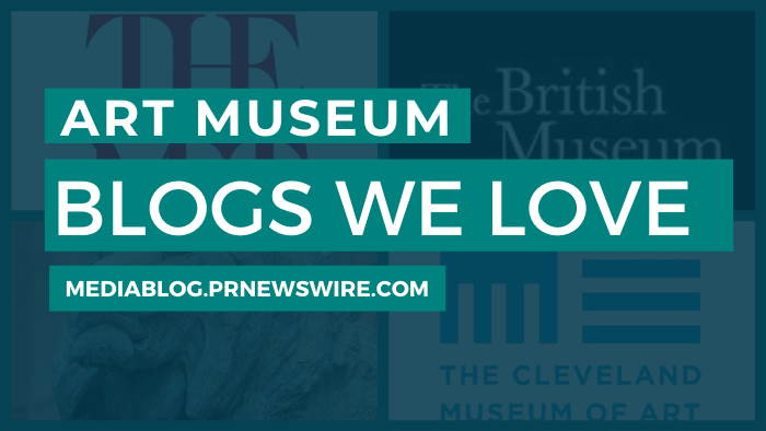 Art Museum Blogs We Love - mediablog.prnewswire.com