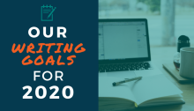 Our Writing Goals for 2020