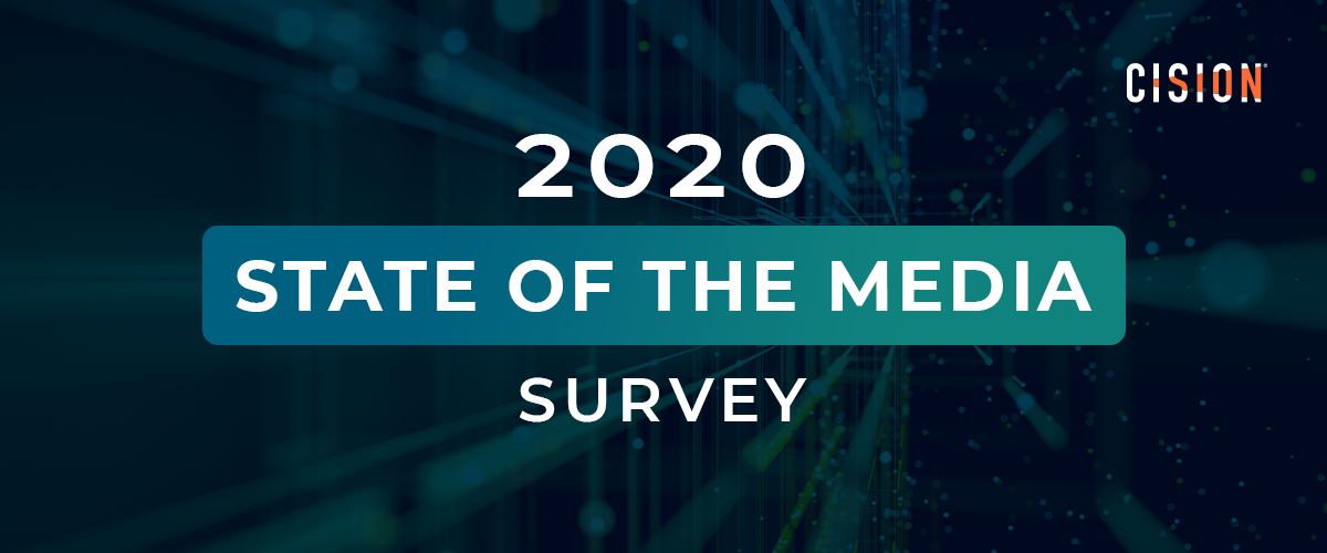 Cision 2020 State of the Media Survey