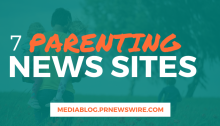 7 Parenting News Sites - mediablog.prnewswire.com