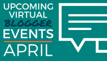 Upcoming Virtual Blogger Events - April 2020
