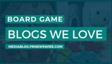 Board Game Blogs We Love - mediablog.prnewswire.com