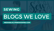 Sewing Blogs We Love - mediablog.prnewswire.com