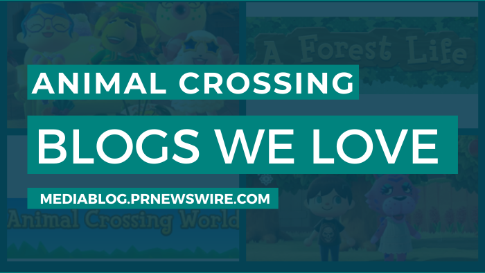 Animal Crossing Blogs We Love - mediablog.prnewswire.com