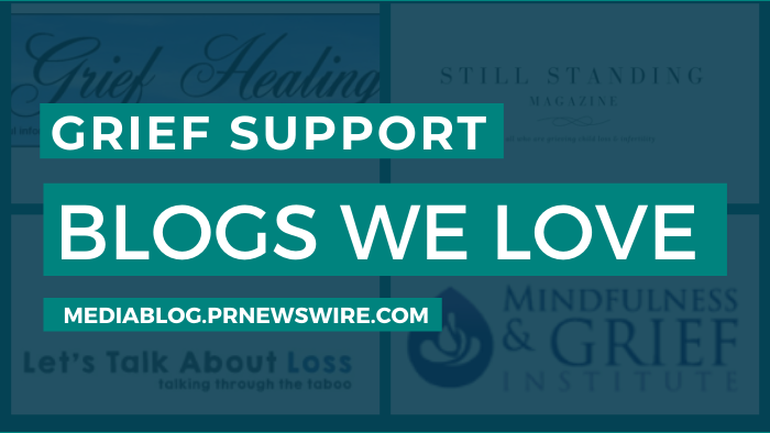 Grief Support Blogs We Love - mediablog.prnewswire.com