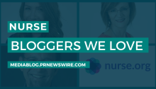 Nurse Bloggers We Love - mediablog.prnewswire.com