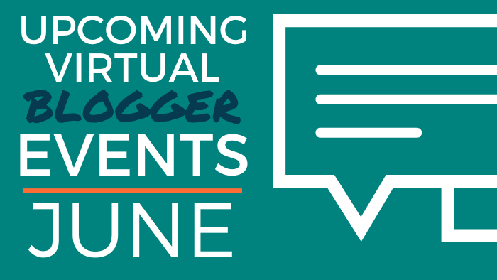 Upcoming Virtual Blogger Events: June 2020