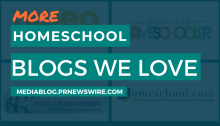 More Homeschool Blogs We Love - mediablog.prnewswire.com