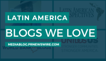 Latin America Blogs We Love - mediablog.prnewswire.com