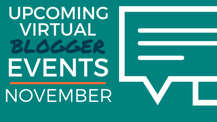 Upcoming Virtual Blogger Events - November 2020