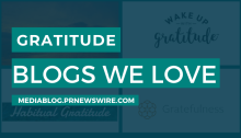 Gratitude Blogs We Love - mediablog.prnewswire.com