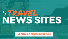 5 Travel News Sites - mediablog.prnewswire.com